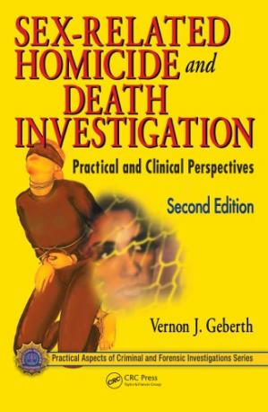 Okładka książki Sex-Related Homicide and Death Investigation : Practical and Clinical Perspectives, Second Edition