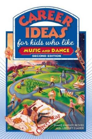 Book cover Career Ideas for Kids Who Like Music and Dance