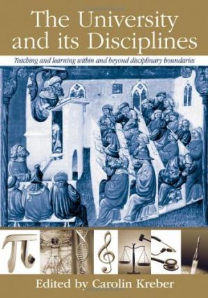 Couverture du livre The University and Its Disciplines: Teaching and learning within and beyond disciplinary boundaries