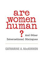 Sampul buku Are Women Human?: And Other International Dialogues