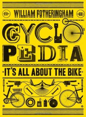 Book cover Cyclopedia: It's All About the Bike