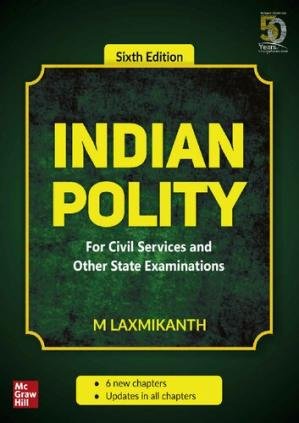 Book cover Indian Polity - For Civil Services and Other State Examinations