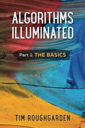 Book cover Algorithms Illuminated: Part 1: The Basics