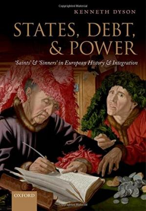 Portada del libro States, Debt, and Power: 'Saints' and 'Sinners' in European History and Integration