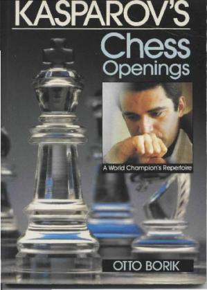 Buchdeckel Kasparov's Chess Openings. A World Champion's Repertoire