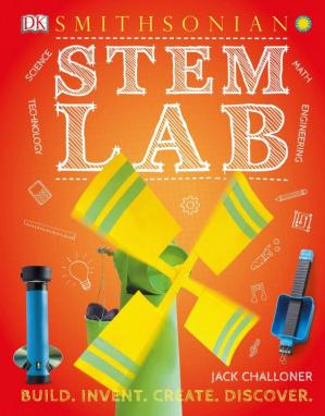 Book cover STEM Lab: 25 Super Cool Projects : Build, Invent, Create, Discover