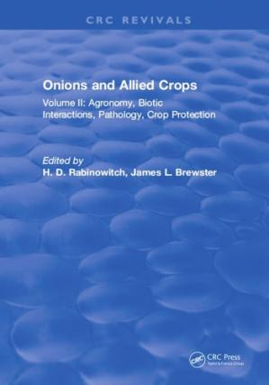 A capa do livro Onions and allied crops. Volume II, Agronomy, biotic interactions, pathology, and crop protection