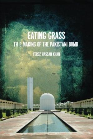 Book cover Eating Grass: The Making of the Pakistani Bomb