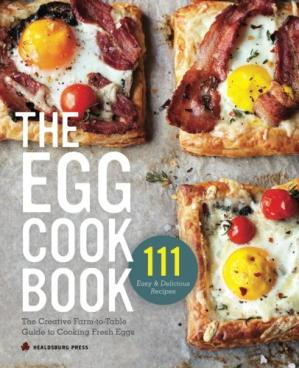 Portada del libro The egg cookbook : the creative farm-to-table guide to cooking fresh eggs
