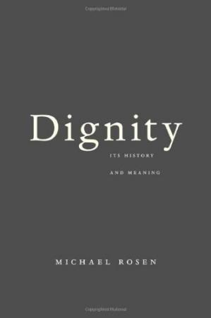 Book cover Dignity: Its History and Meaning