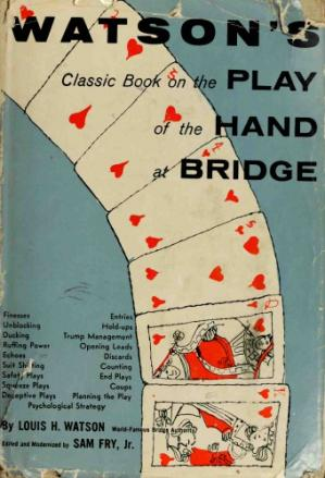 Portada del libro Watson's Classic Book on the Play of the Hand at Bridge