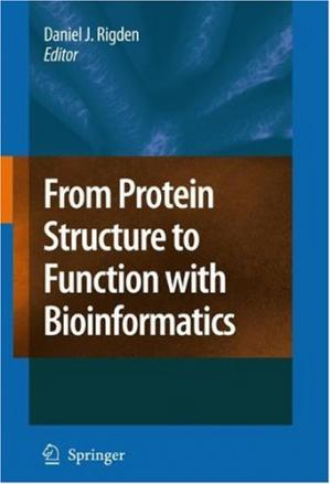 Buchdeckel From Protein Structure To Function With Bioinformatics