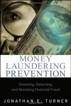 Copertina Money laundering prevention : deterring, detecting, and resolving financial fraud