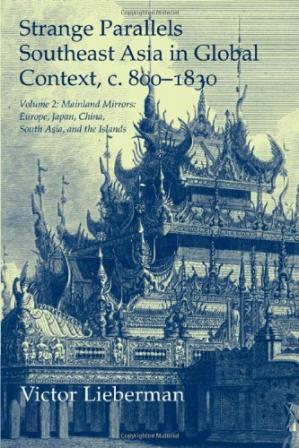 Copertina Strange Parallels: Volume 2, Mainland Mirrors: Europe, Japan, China, South Asia, and the Islands: Southeast Asia in Global Context, c.800-1830 (Studies in Comparative World History)