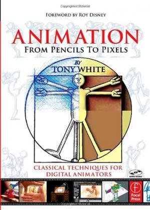 Copertina Animation from Pencils to Pixels: Classical Techniques for the Digital Animator
