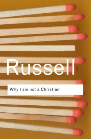 Copertina Why I am not a Christian: and Other Essays on Religion and Related Subjects (Routledge Classics)
