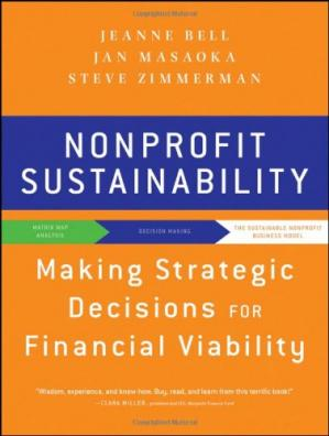 Book cover Nonprofit Sustainability: Making Strategic Decisions for Financial Viability