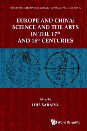 Book cover Europe and China: Science and the Arts in the 17th and 18th Centuries