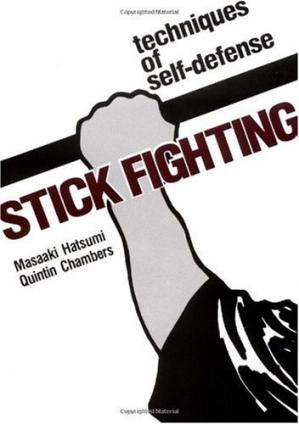 Book cover Stick Fighting: Techniques of  Self-Defense