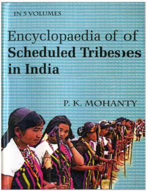 Book cover Encyclopedia of Scheduled tribes in India (in 5 vols)