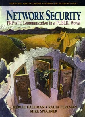 Εξώφυλλο βιβλίου Network Security: Private Communication in a Public World