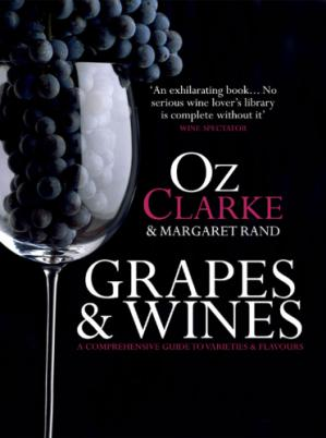 Εξώφυλλο βιβλίου Grapes & Wines: A comprehensive guide to varieties and flavours
