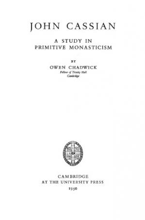 Book cover John Cassian. a Study in Primitive Monasticism