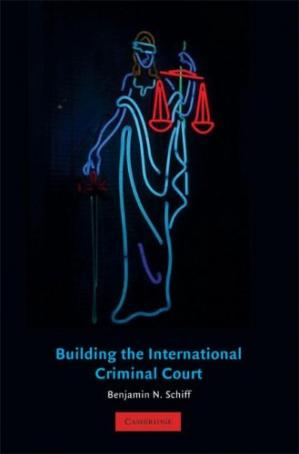 Book cover Building the International Criminal Court