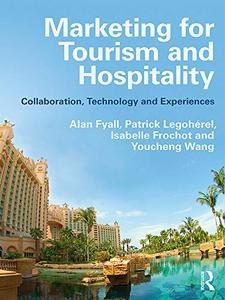 Book cover Marketing for Tourism and Hospitality: Collaboration, Technology and Experiences