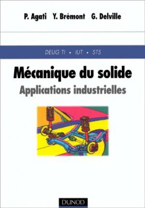 Book cover Mecanique du Solide, DEUG-DUT-BTS - Applications Industrielles