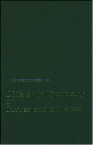 Book cover Differential Geometry of Curves and Surfaces