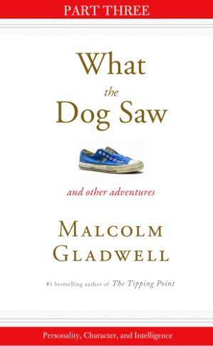 Book cover Personality, Character, and Intelligence: Part Three from What the Dog Saw