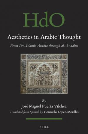 Buchdeckel Aesthetics in Arabic Thought from Pre-Islamic Arabia through al-Andalus