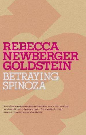 Обкладинка книги Betraying Spinoza: The Renegade Jew Who Gave Us Modernity