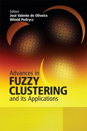 Book cover Advances in Fuzzy Clustering and its Applications