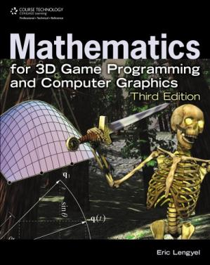 Book cover Mathematics for 3D Game Programming and Computer Graphics, Third Edition