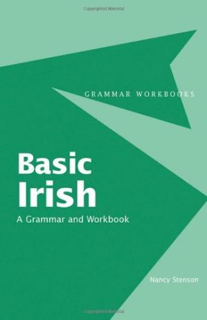 La couverture du livre Basic Irish: A Grammar and Workbook (Grammar Workbooks)