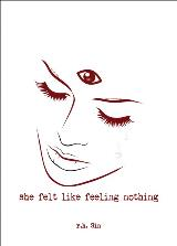 Book cover She felt like feeling nothing