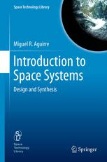 Book cover Introduction to Space Systems: Design and Synthesis