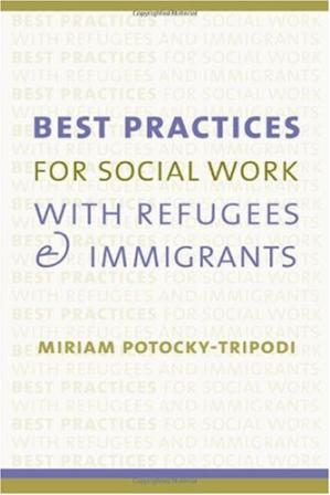 पुस्तक कवर Best practices for social work with refugees and immigrants