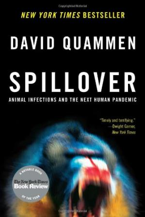 Book cover Spillover: Animal Infections and the Next Human Pandemic