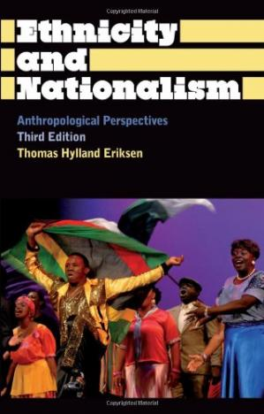 Portada del libro Ethnicity and Nationalism: Anthropological Perspectives: Third Edition (Anthropology, Culture and Society)
