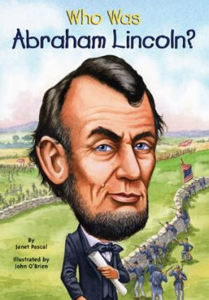 Book cover Who Was Abraham Lincoln?