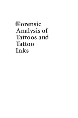 Book cover Forensic Analysis of Tattoos and Tattoo Inks : A Case-based Approach