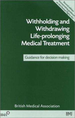 Εξώφυλλο βιβλίου Withholding and Withdrawing Life-Prolonging Medical Treatment: Guidance for Decision Making