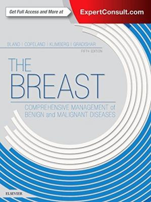 Book cover The Breast: Comprehensive Management of Benign and Malignant Diseases