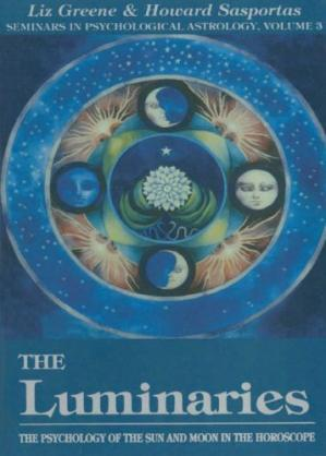 Buchdeckel The Luminaries: The Psychology of the Sun and Moon in the Horoscope
