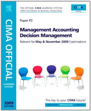 表紙 CIMA Official Learning System Management Accounting Decision Management, Fifth Edition (CIMA  Managerial Level 2008)