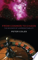 Book cover From Cosmos to Chaos: The Science of Unpredictability