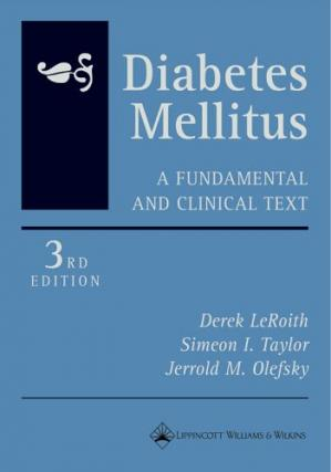 Book cover Diabetes mellitus : a fundamental and clinical text